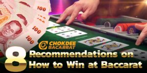 8 Recommendations on How to Win at Baccarat