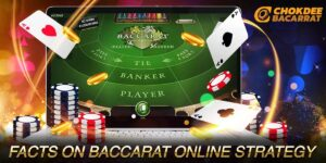 Facts on Baccarat Online Strategy